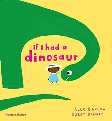 If I Had a Dinosaur Children's Picture Books about Pets