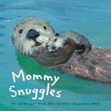 Mommy Snuggles 15 Fantastic Board Books for Ages 0 - 3 Years Old (2017)
