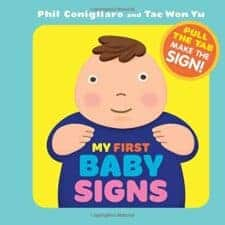 My First Baby Signs BEST BOARD BOOK CHOICES FOR BABIES AND TODDLERS