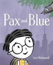 Pax and Blue by Lori Richmond Books That Help Children Learn About Friendship