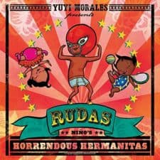 Rudas- Niño's Horrendous Hermanitas New Stories for the Readers on Your Lap