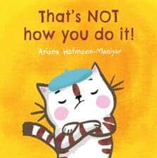 Books That Help Children Learn About Friendship That's NOT How You Do It!