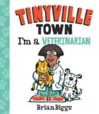 Tinyville Town I'm a Veterinarian 15 Fantastic Board Books for Ages 0 - 3 Years Old (2017)