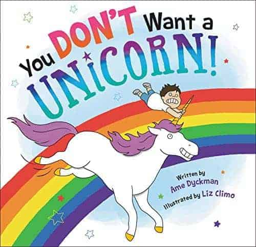 You Don't Want a Unicorn! Children's Picture Books about Pets 2017