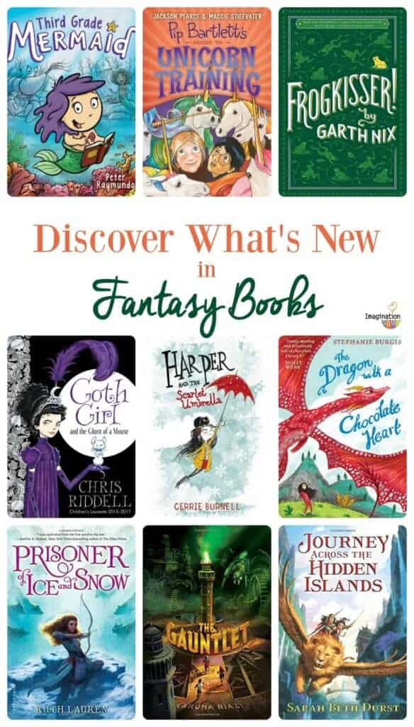 Discover what's new in fantasy books for ages 7 to 12