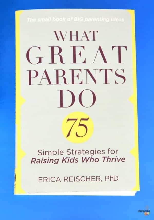 Helpful Parenting Book of Bite-Sized Wisdom -- What Great Parents Do