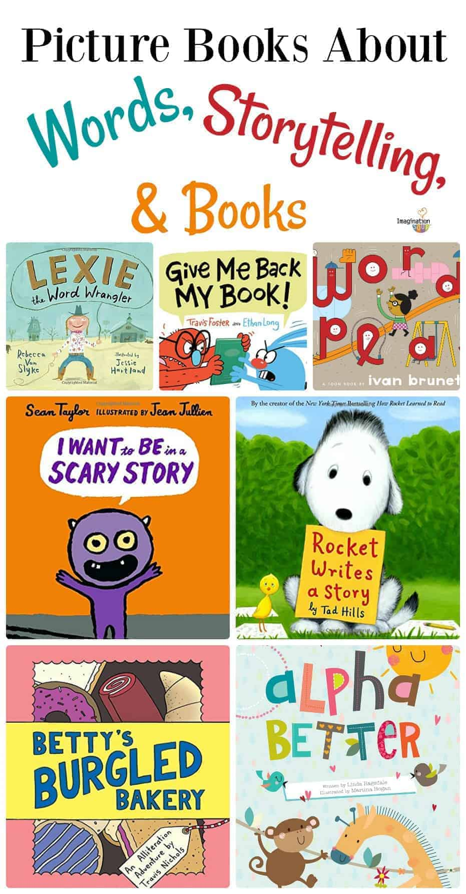 awesome picture books to help kids learn about words, storytelling, and books