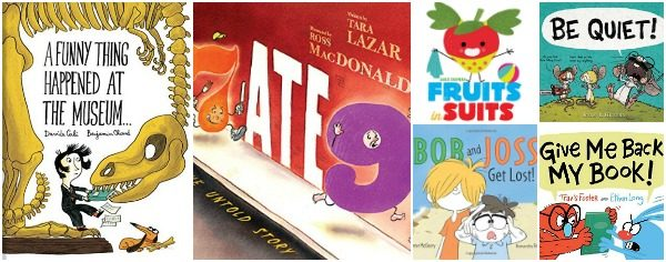 6 New Giggle Worthy Picture Books (Summer 2017)