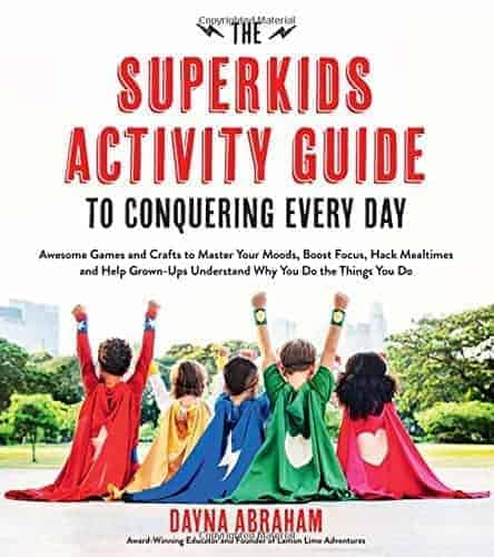 The Superkids Activity Guide to Conquering Every Day -- review and activity