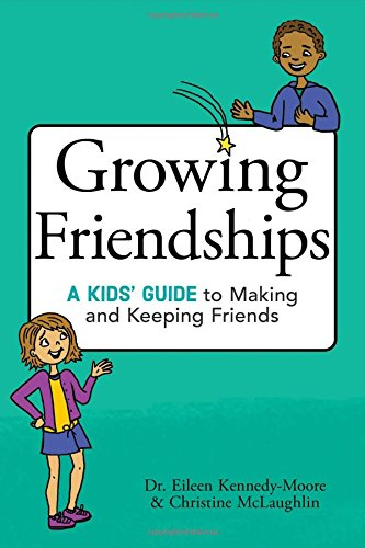 Growing Friendships: A Fantastic Book to Help Your Kids With Friendships