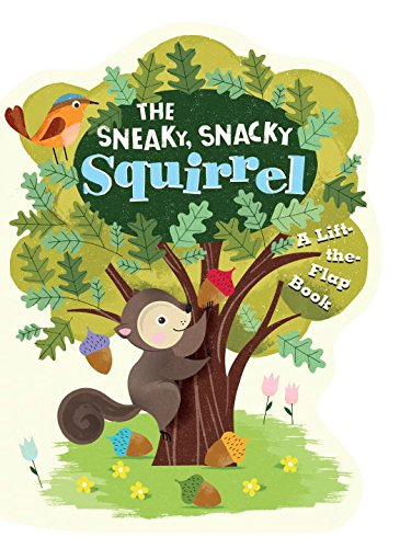 Award-Winning Sneaky Snacky Squirrel Game Now a Board Book!