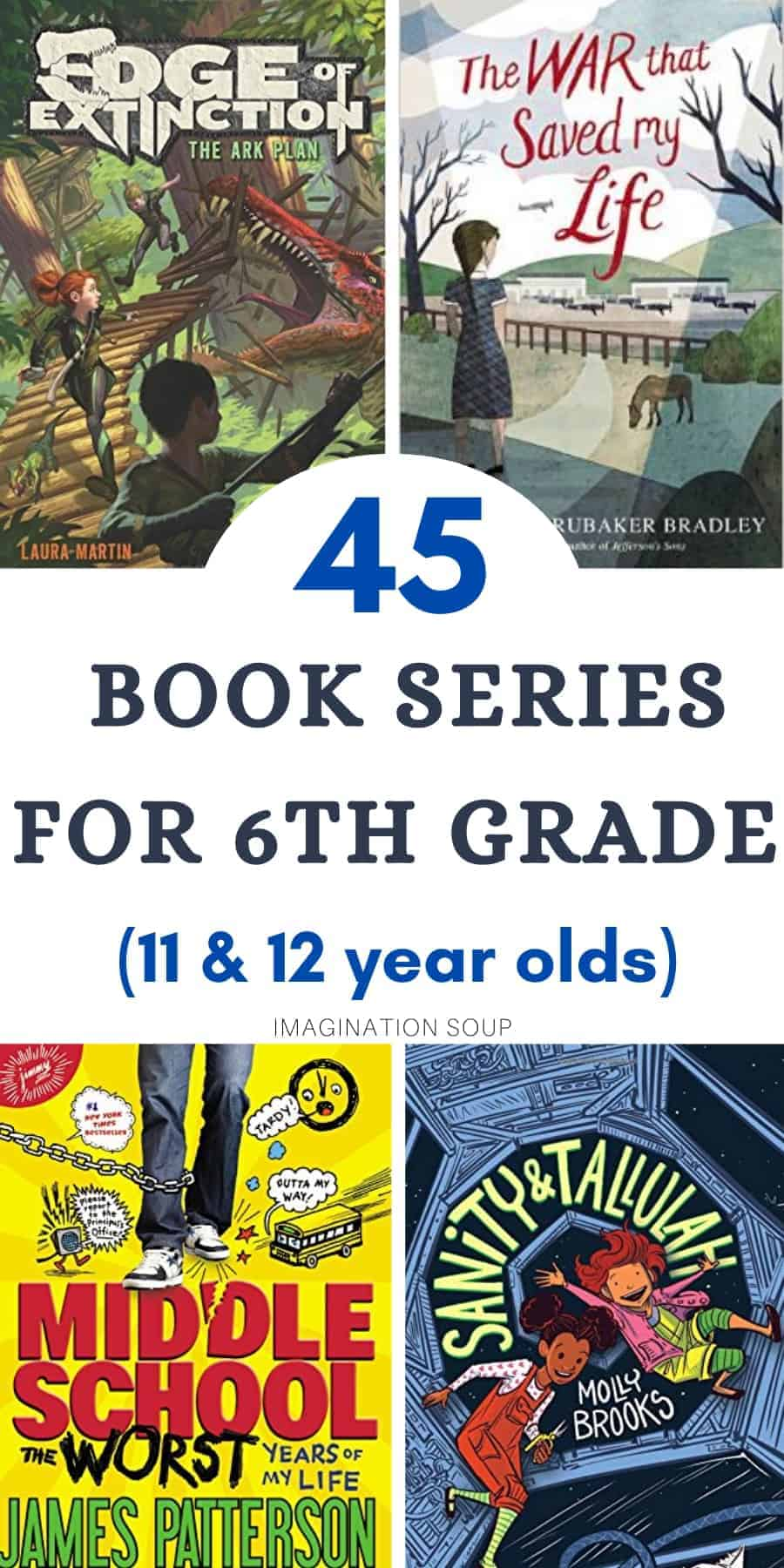 the best list of book series for 6th graders (ages 11 and 12)