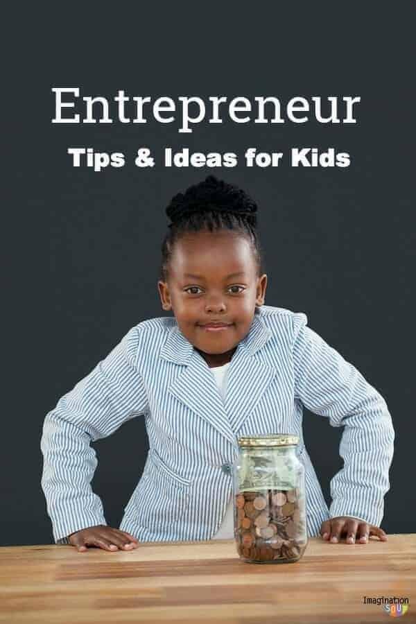 tips for teaching kids how to be entrepreneurs #kids #business