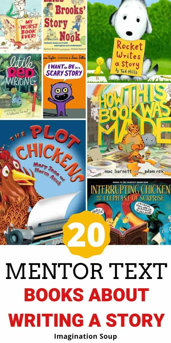 Mentor text picture books about writing a story