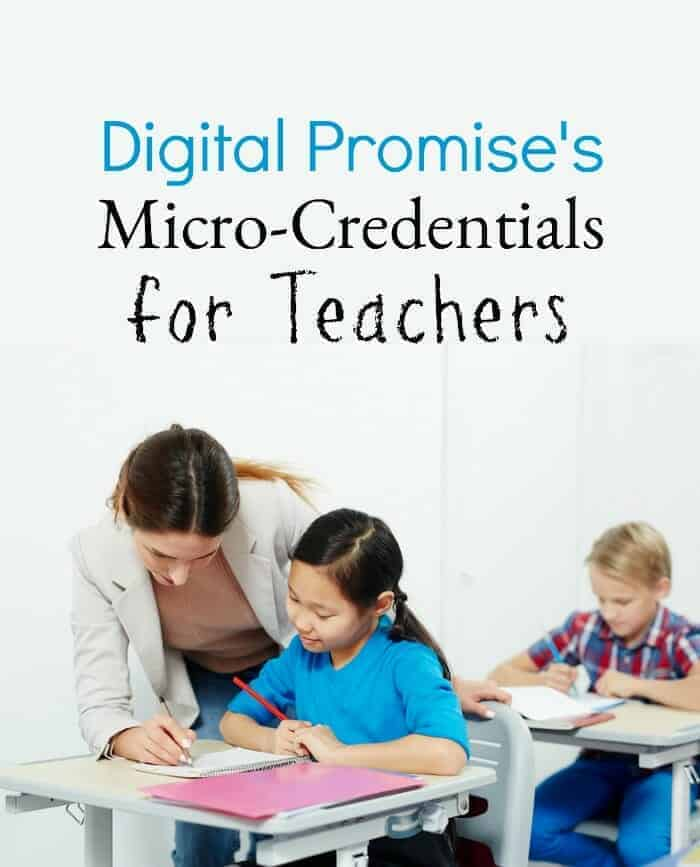 teachers, learn about micro-credentials online with Digital Promise