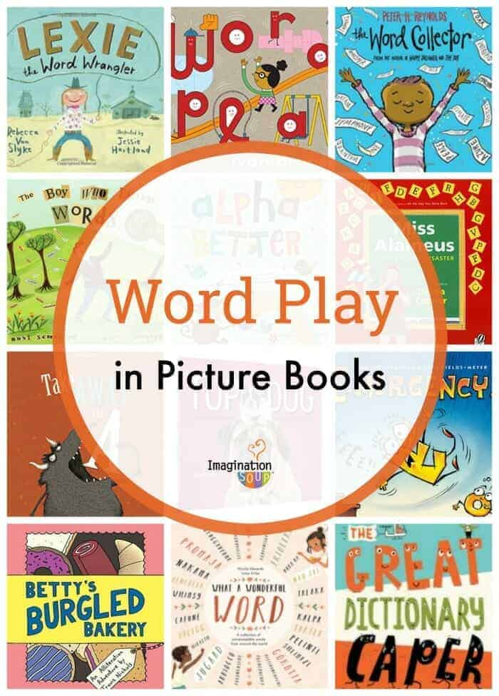 kids, teachers, and parents will love these picture books that celebrate words and wordplay