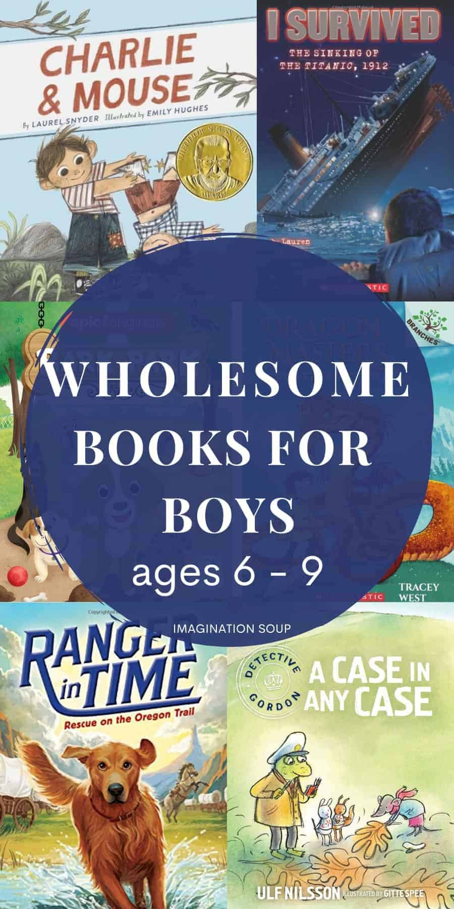 wholesome books for boys ages 6 to 9
