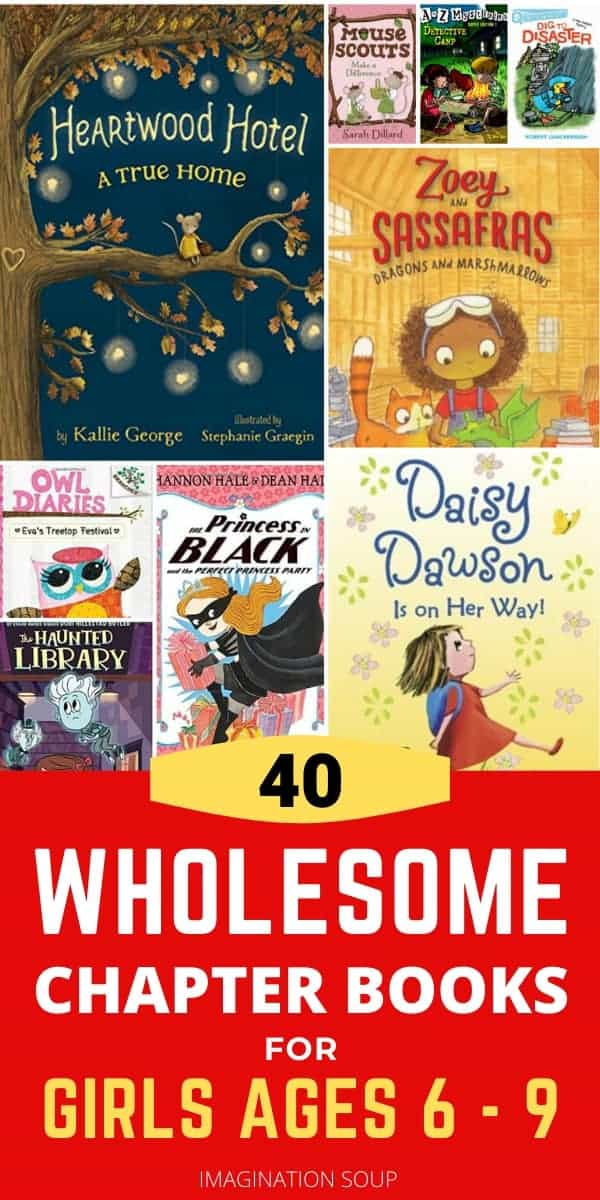 wholesome easy chapter books for girls ages 6 - 9