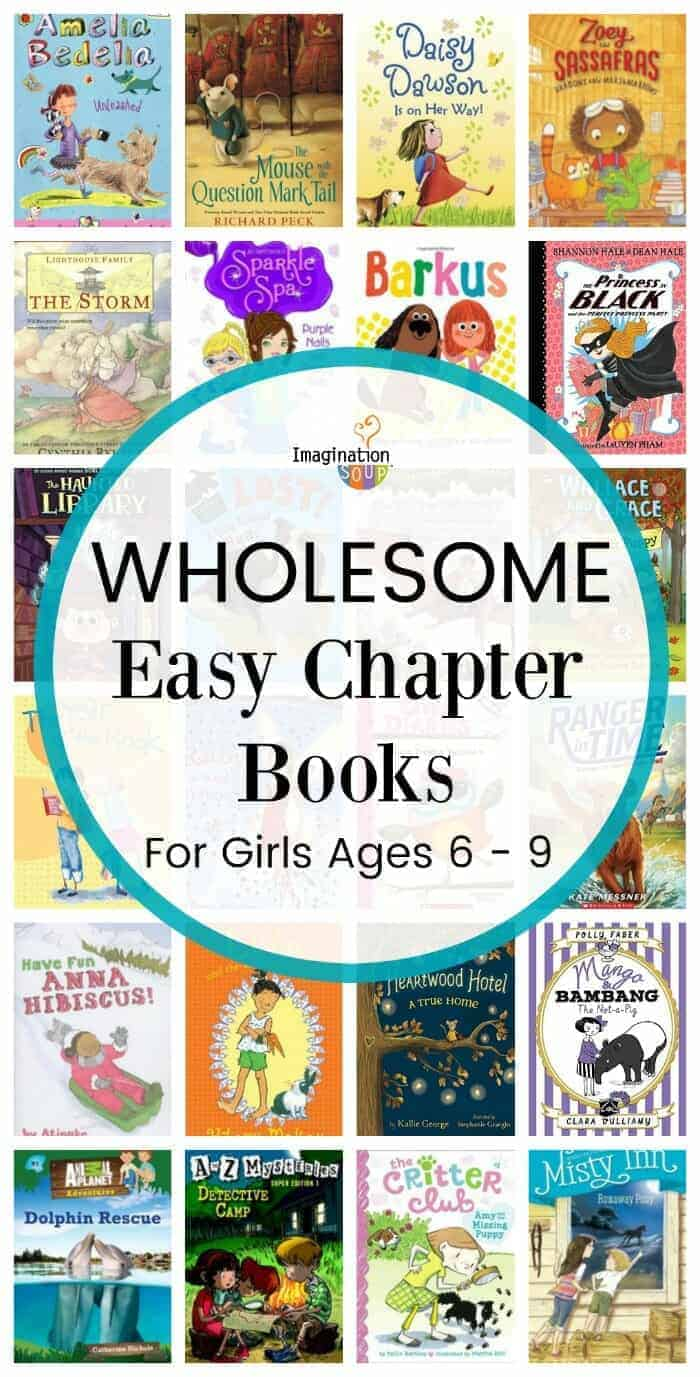 wholesome easy chapter books for girls ages 6 to 9 (no sassiness)