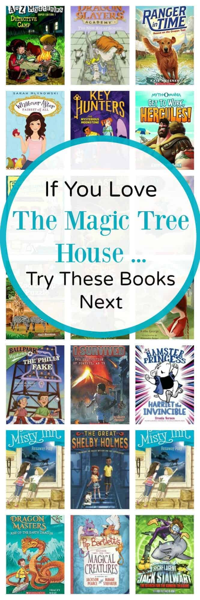If you love The Magic Tree House book series, here's what to read next (read alikes)