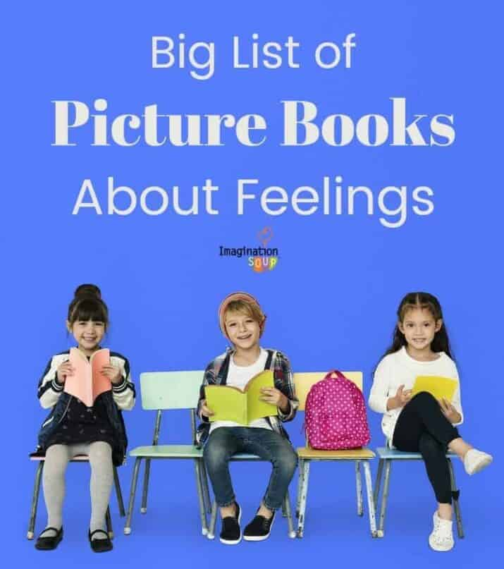 big book list of picture books about feelings and emotions