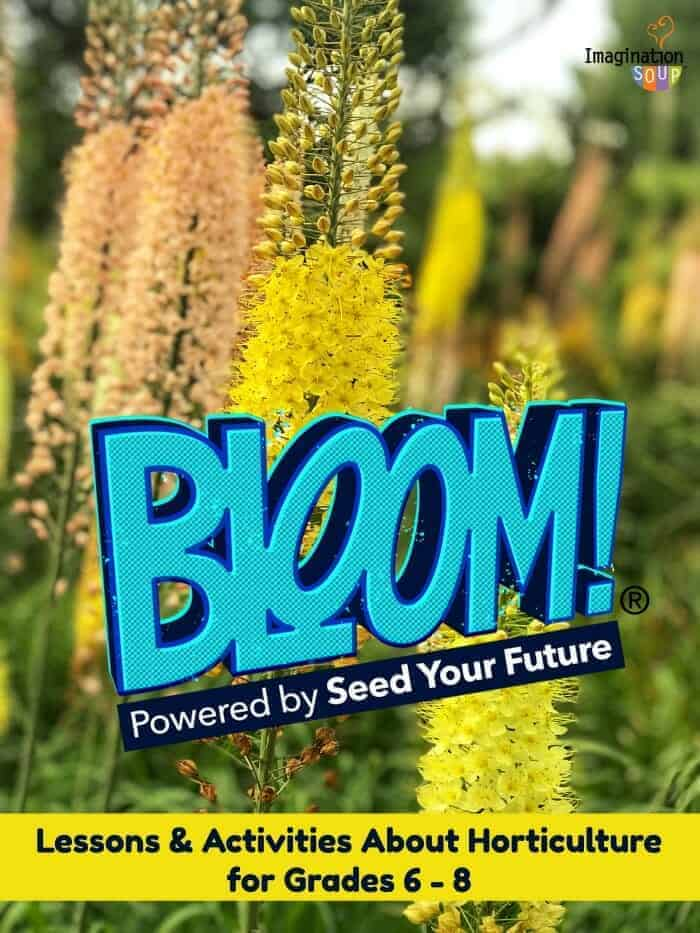 BLOOM! lessons & activities about horticulture for grades 6 to 8