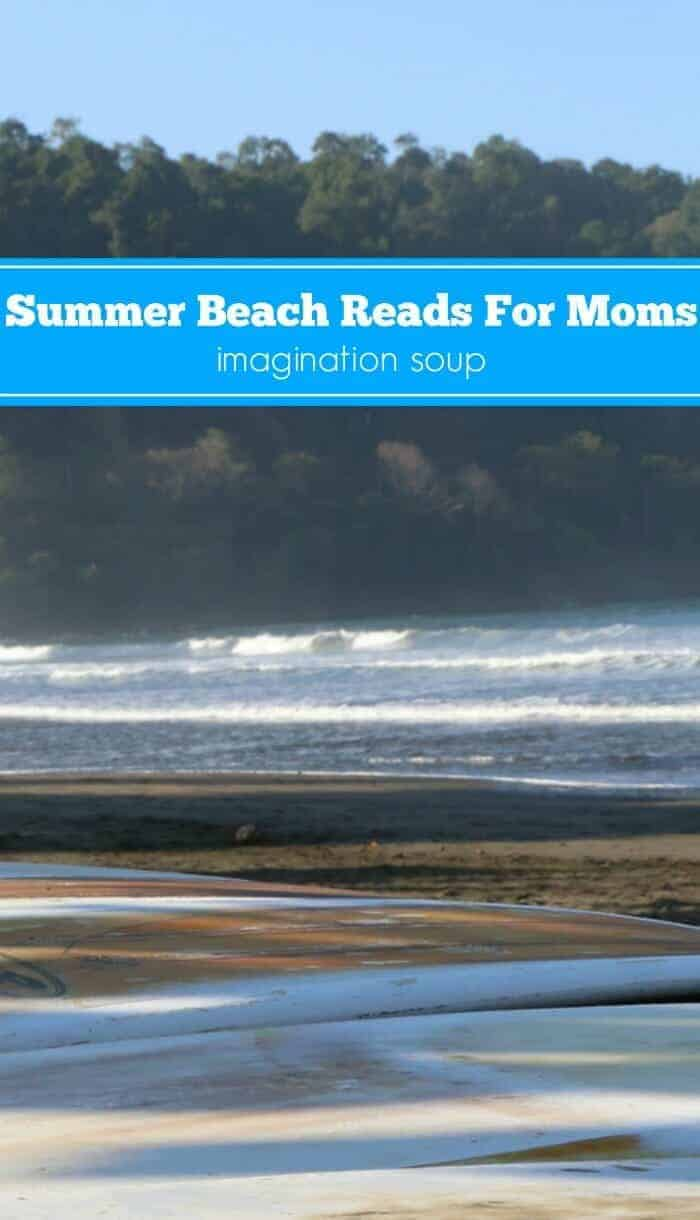 Summer Beach Reads For Mom