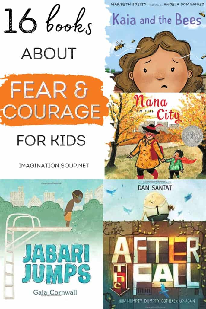 picture books about facing fears and having courage