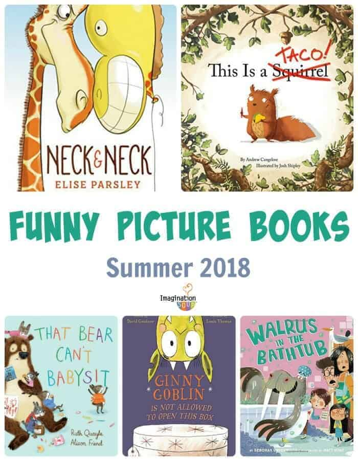 If You Like to Laugh, Read These 5 New Funny Picture Books (summer 2018)