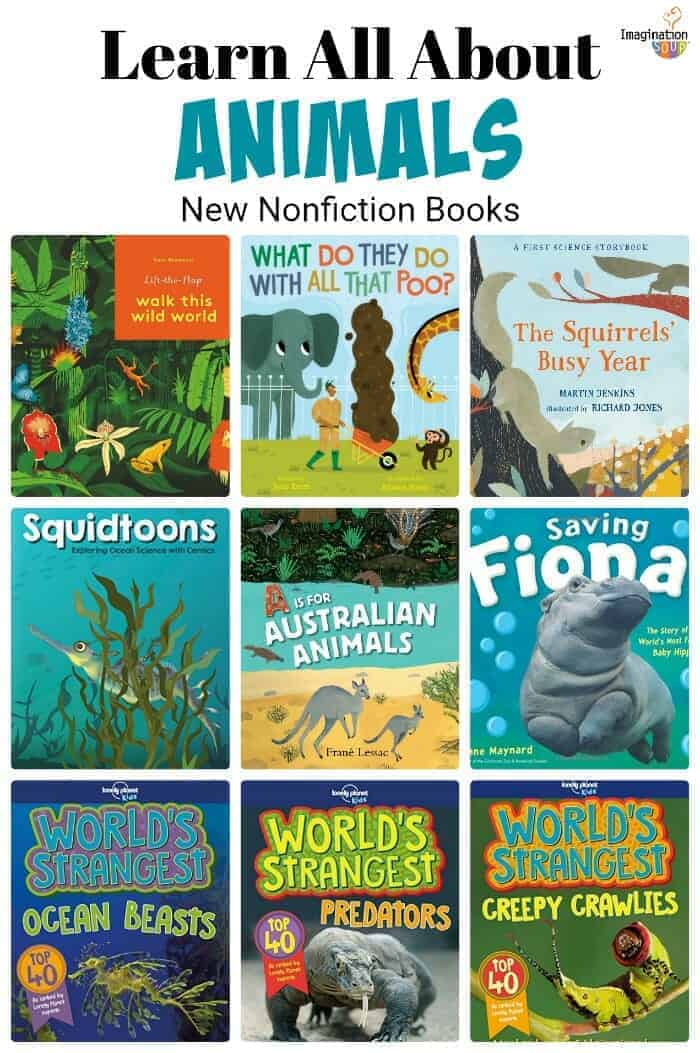 Learn About Animals: New Nonfiction Books for Ages 4 - 14 summer 2018
