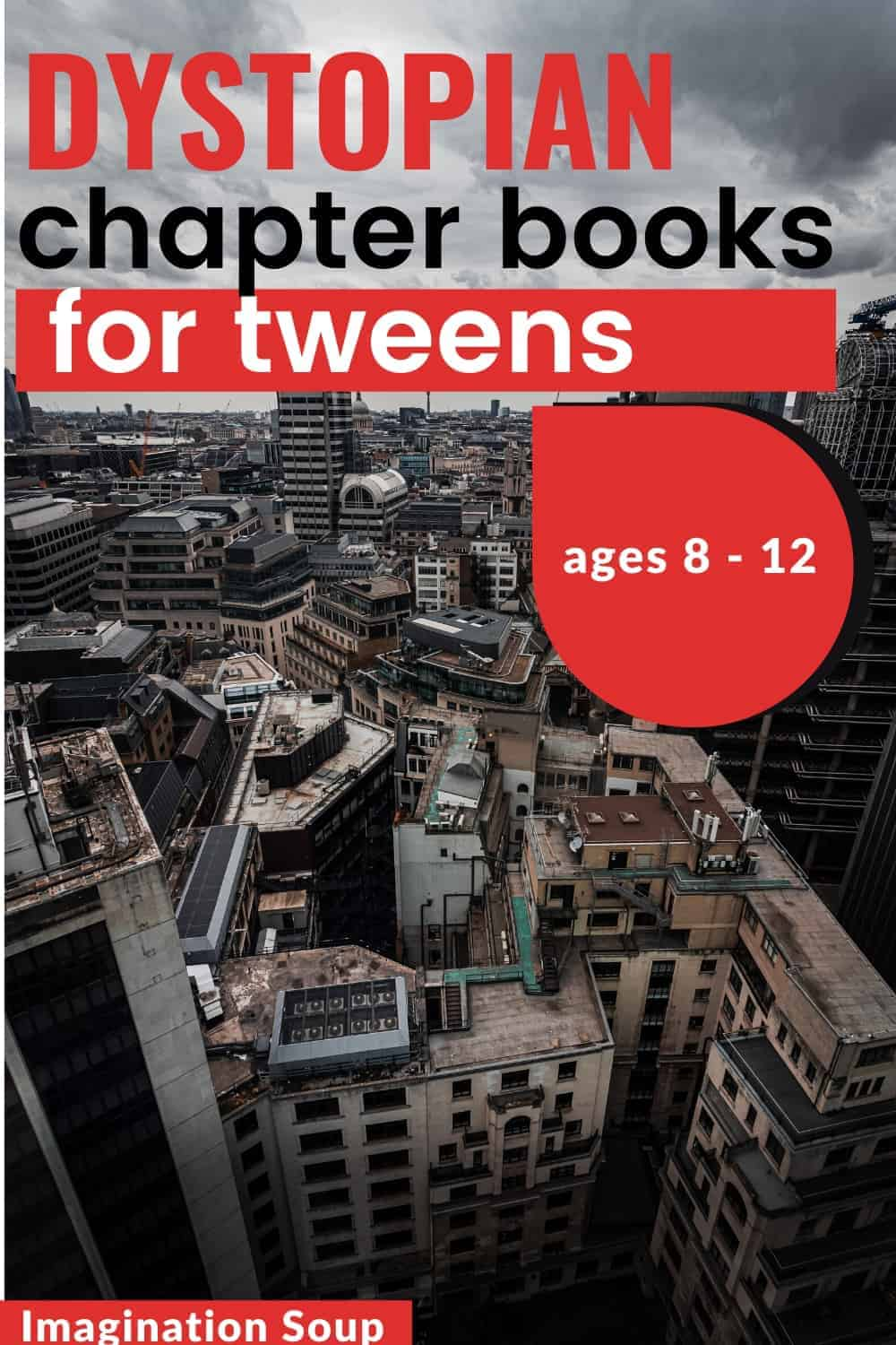best dystopian chapter books for tween kids