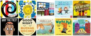 Board Books Make the Best Gifts (New Choices for Fall 2018)