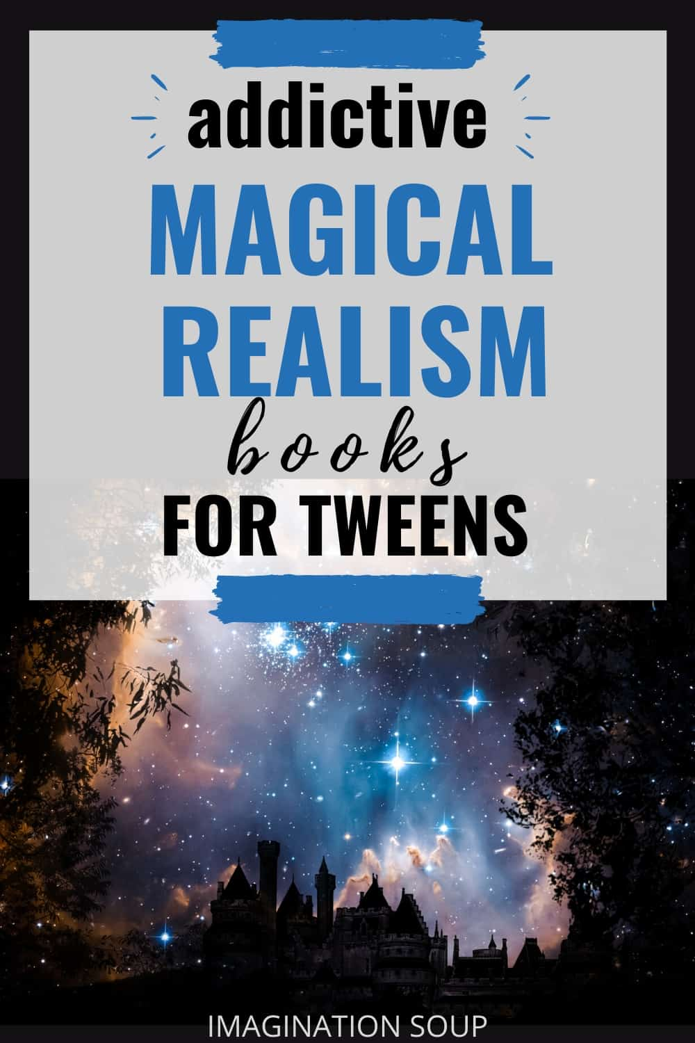the best magical realism books for tweens ages 8 to 12