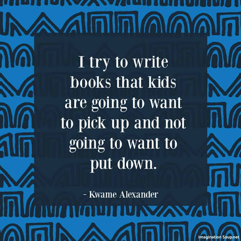 author interview with Kwame Alexander on Imagination Soup