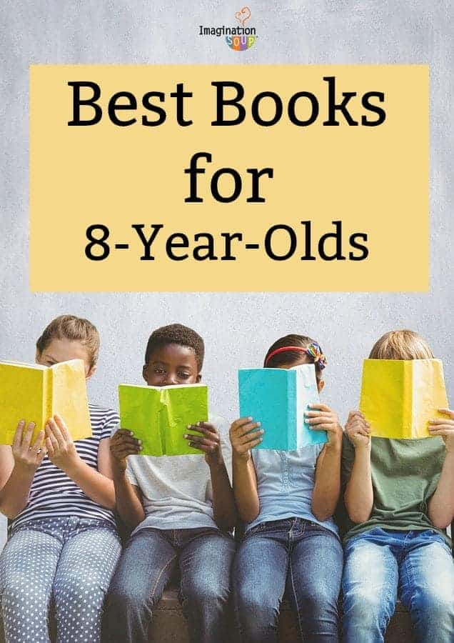 Best Books for 8 Year Olds (Third Grade)   Imagination Soup 99d7f69589