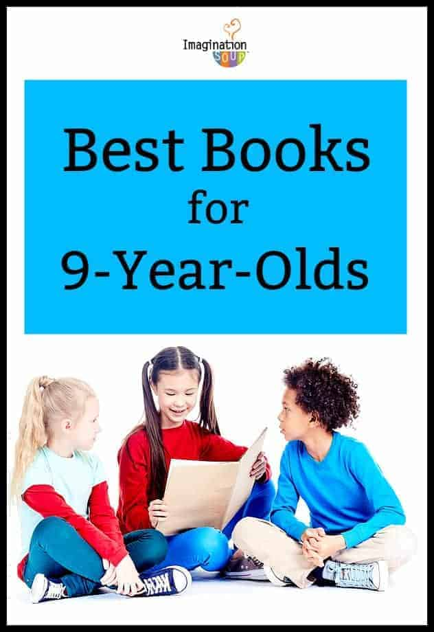 Best Books for 9 Year Olds (4th Graders)   Imagination Soup 7d48b39f0b