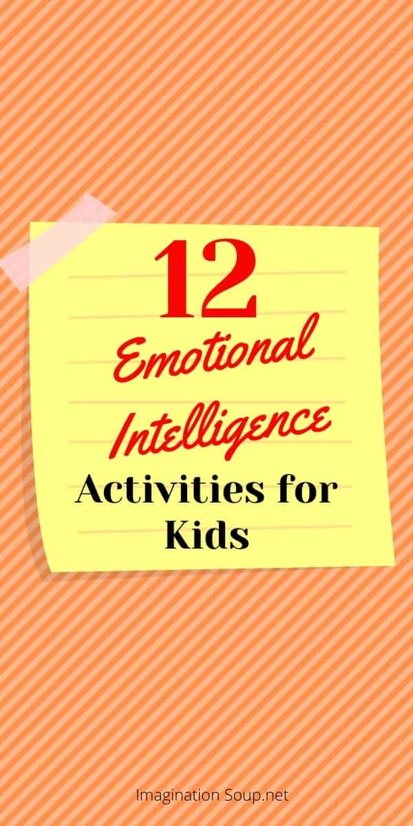 12 emotional intelligence activities for kids