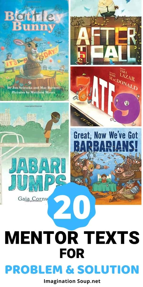 mentor texts picture books that model problem solution