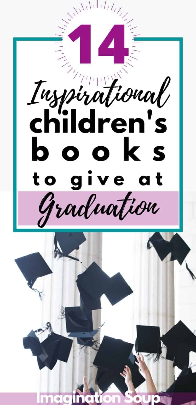 inspirational children's books to give as graduation gifts