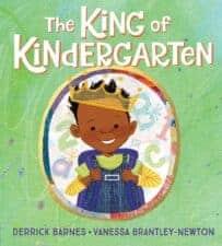 The King of Kindergarten Best Children's Picture Books of 2019