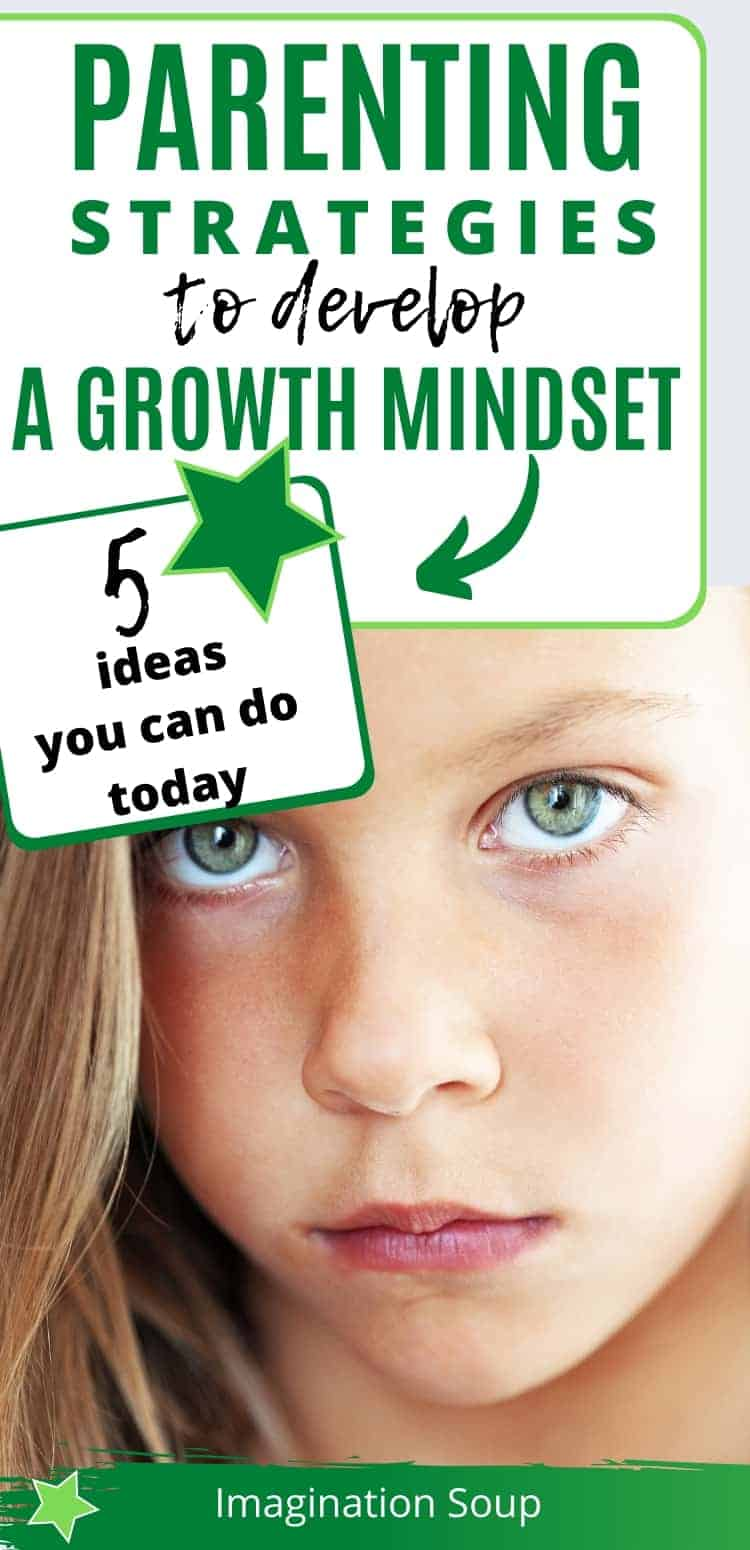 parenting strategies to develop a growth mindset