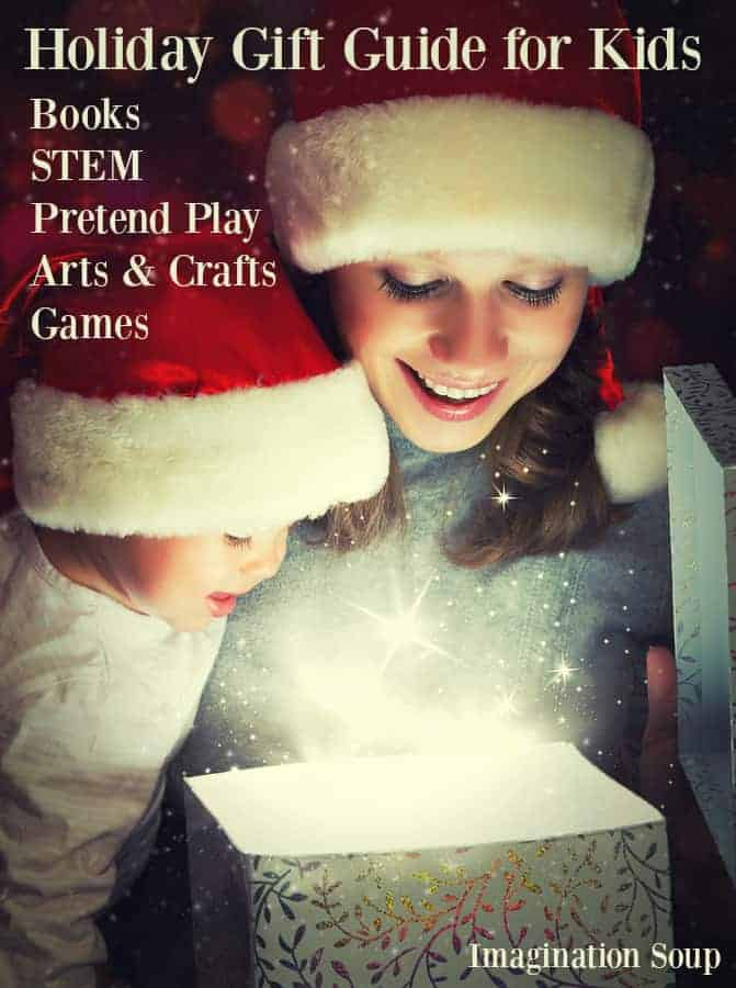 holiday gift guide for kids Imagination Soup