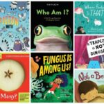 11 Impressive STEM Nonfiction Books for Ages 3 – 8 (New in 2019!)