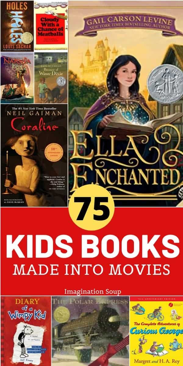 70 kids picture and chapter books made into movies that children love