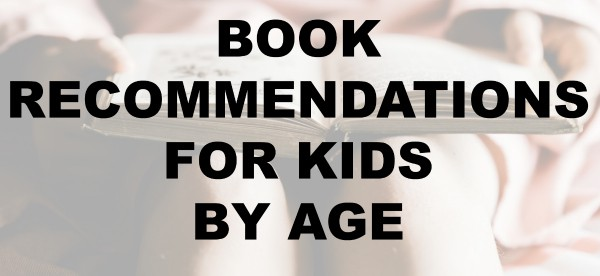 children's book recommendations for kids lists by age