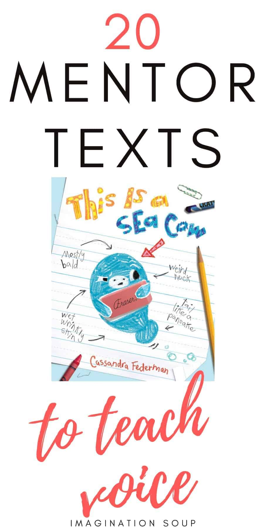 picture book and chapter book mentor texts to teach voice