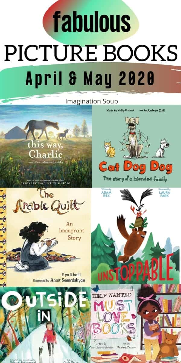 30 new, fabulous picture books April & May 2020