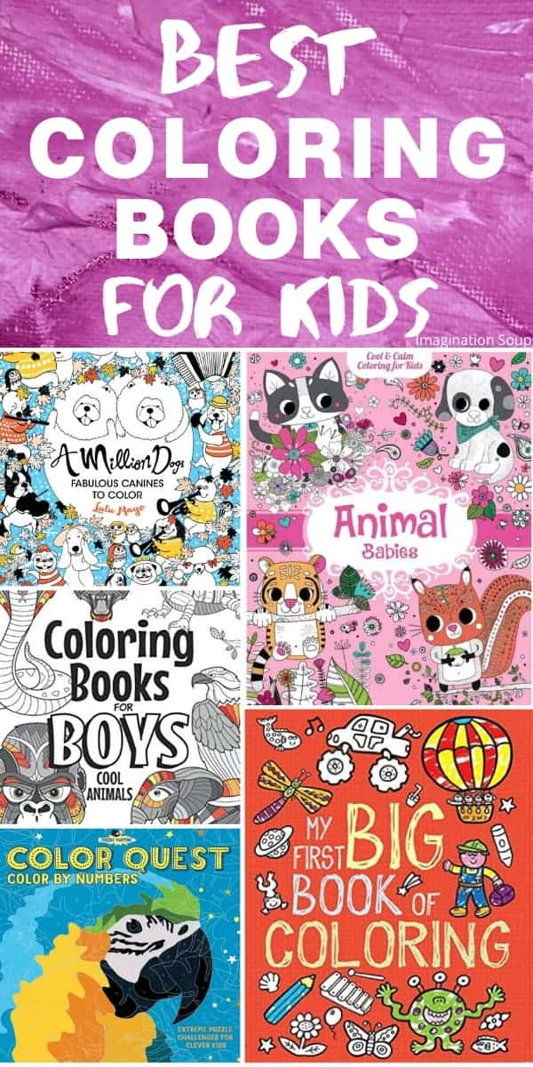 20 Best Coloring Books For Kids Ages 3 To 18 Imagination Soup