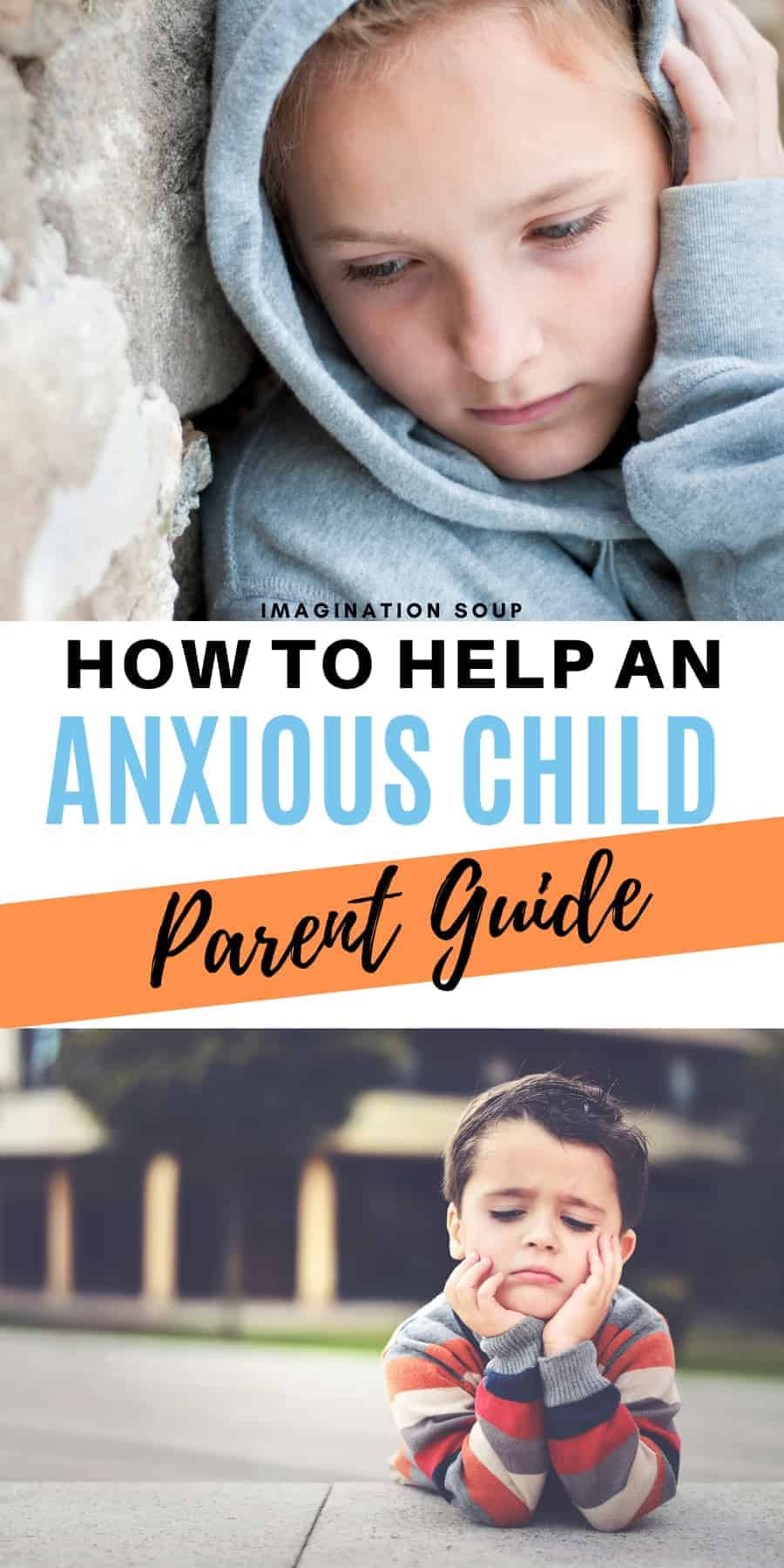 how parents can help an anxious child