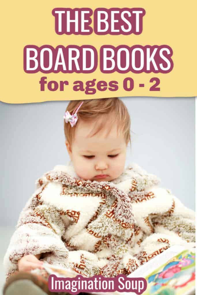 the best board books for babies and toddlers ages 0 - 2